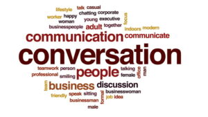 Conversation is the seed of opportunity.